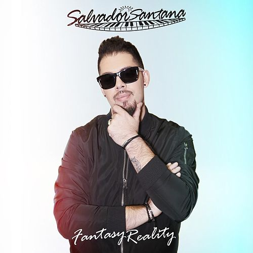 Fantasy Reality by Salvador Santana