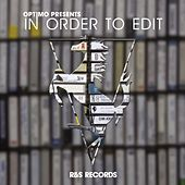 Optimo Presents: In Order to Edit de Various Artists