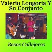 Besos Callejeros by Valerio Longoria