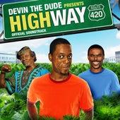 Devin the Dude Presents: Highway 420 (Original Motion Picture Soundtrack) de Various Artists