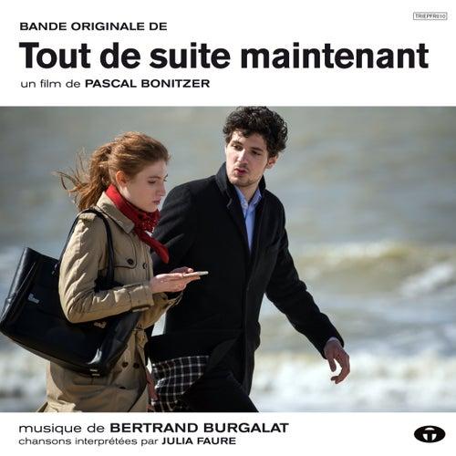 Tout de suite maintenant (Bande originale du film) de Bertrand Burgalat