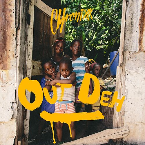 Out Deh by Chronixx
