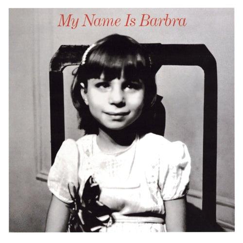 My Name Is Barbra by Barbra Streisand
