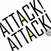 Attack! Attack! de Attack Attack!