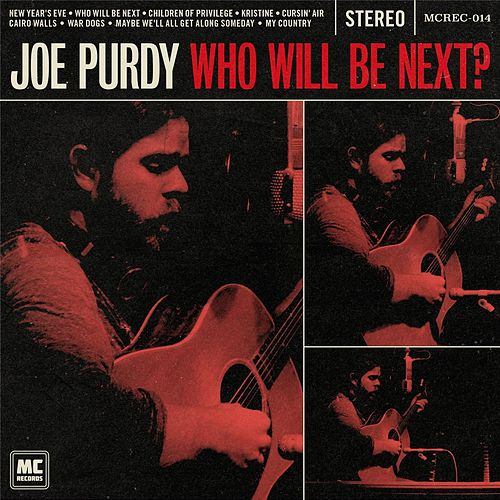 Who Will Be Next? by Joe Purdy