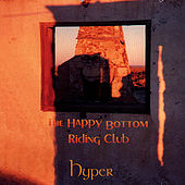 The Happy Bottom Riding Club de Hyper