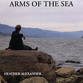 Arms of the Sea by Heather Alexander