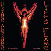 Life's Flame by Heather Alexander