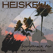 Soundtrack for An Aneurism by Heiskell