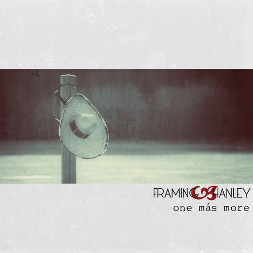 One Más More by Framing Hanley