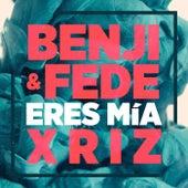 Eres mía (Remix) von Benji & Fede