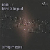 Oboe+: Berio and Beyond by Christopher Redgate