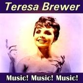 Music! Music! Music! de Teresa Brewer