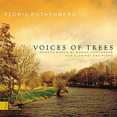 Voices of Trees by Florie Rothenberg