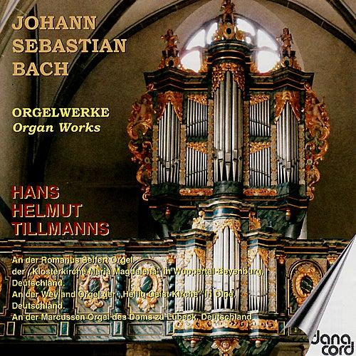 Tillmanns Performs Bach by Hans Helmut Tillmanns