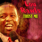 Trust Me by Lou Rawls