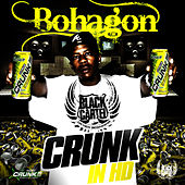 Crunk in HD von Bo Hagon