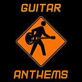 Guitar Anthems by Studio All Stars