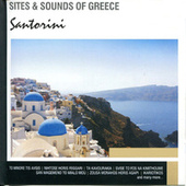 Sites and Sounds of Greece: Santorini von Various Artists