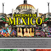 Canciones de Mexico Vol. I by Various Artists