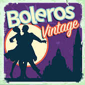 Boleros Vintage by Various Artists
