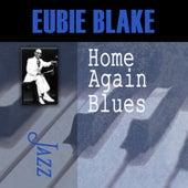 Home Again Blues by Eubie Blake