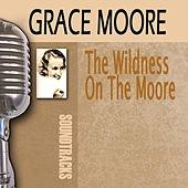 The Wildness On The Moore by Grace Moore