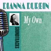 My Own by Deanna Durbin
