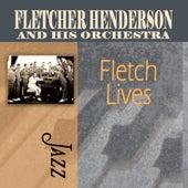 Fletch Lives by Fletcher Henderson