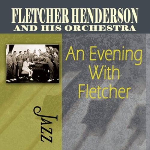 An Evening With Fletcher by Fletcher Henderson