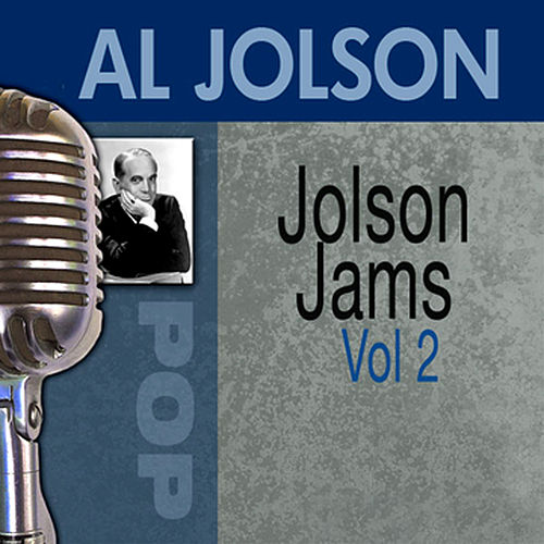 Jolson Jams, Vol. 2 by Al Jolson