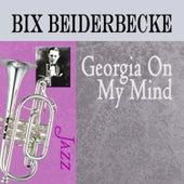 Georgia On My Mind by Bix Beiderbecke