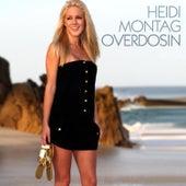 Overdosin by Heidi Montag