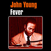 Fever by John Young