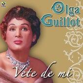Vete De Mi by Olga Guillot