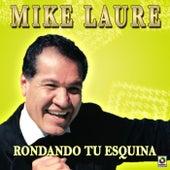 Rondando Tu Esquina by Mike Laure