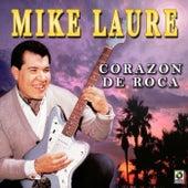 Corazon De Roca by Mike Laure