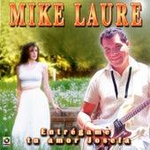 Entregame Tu Amor Josefa by Mike Laure