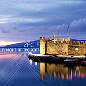 A Night At The Port by Zac F