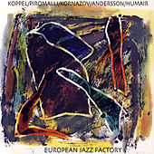 European Jazz Factory by Benjamin Koppel