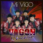 Mi Vicio by Vagon Chicano