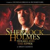 Holmes and the Ripper (Audiodrama Unabridged) by Sherlock Holmes