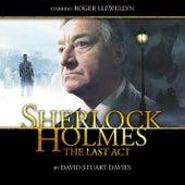 The Last Act (Audiodrama Unabridged) von Sherlock Holmes