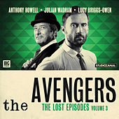 The Lost Episodes, Vol. 3 (Unabridged) by The Avengers