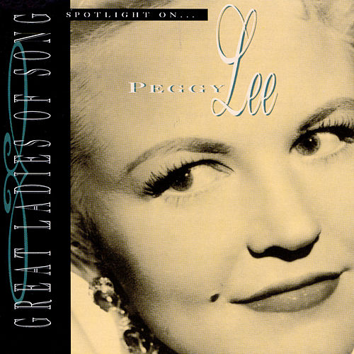 Spotlight On Peggy Lee by Peggy Lee