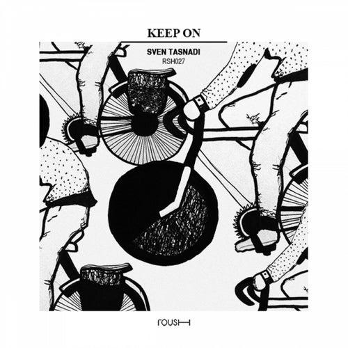 Keep On by Sven Tasnadi