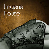 Lingerie House, Vol. 2 by Various Artists