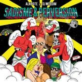 Sadisme et perversion de Alkpote