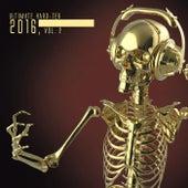 Ultimate Hard-Tek 2016, Vol. 2 de Various Artists