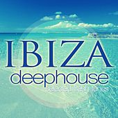 Ibiza (Deephouse Selected Fresh Tunes) by Various Artists